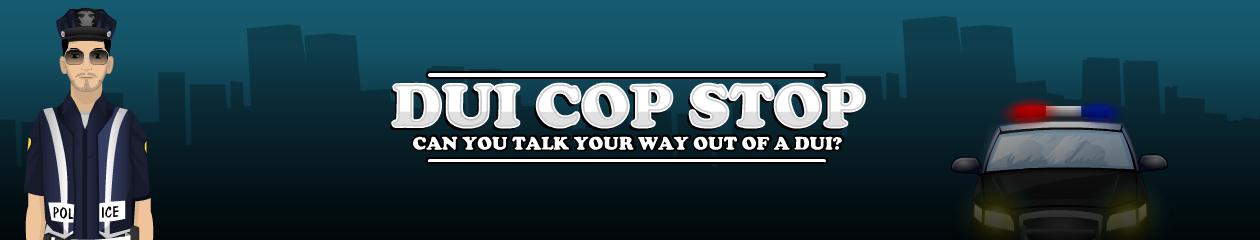 DUI COP STOP